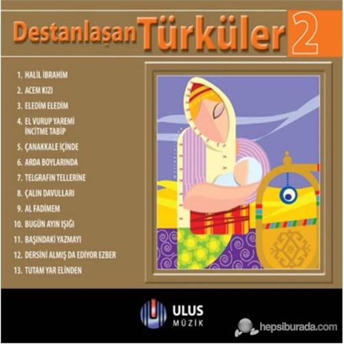 Various Artist - Destanlaşan Türküler 2
