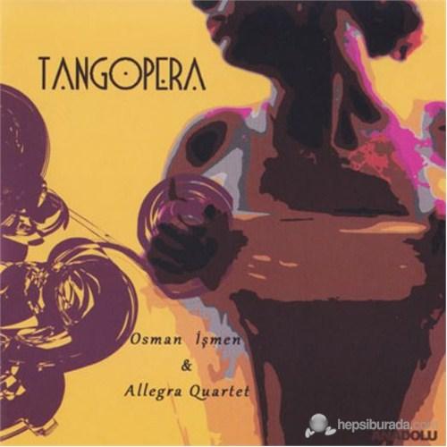 Osman İşmen & Allegra Quartet - Tango Pera