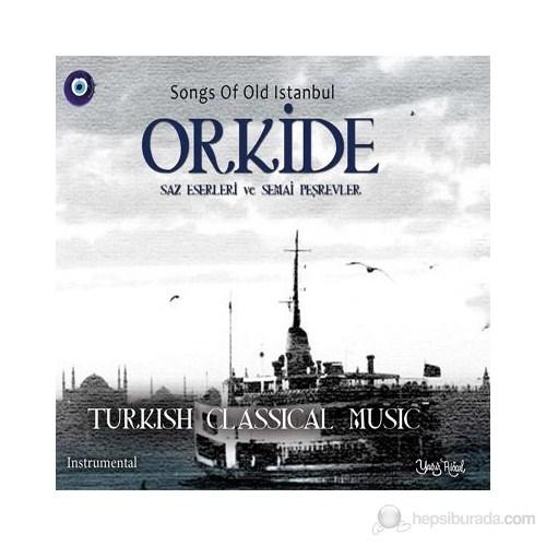 Various Artist - Orkide Saz Eserleri ve Semai Peşrevleri
