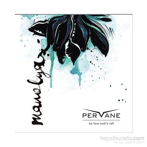 Pervane - Manolya