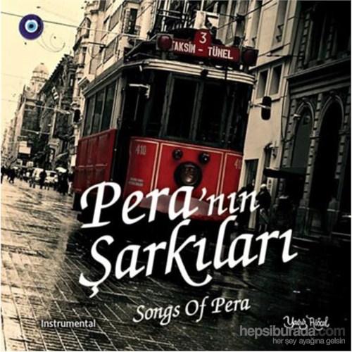 Pera`nın Şarkıları - Songs Of Pera