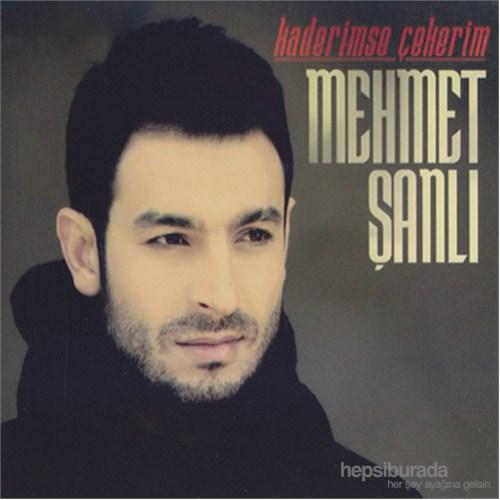 Mehmet Şanlı - Kaderimse Çekerim