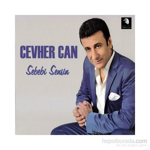 Cevher Can - Sebebi Sensin
