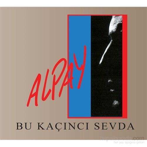 Alpay - Bu Kaçıncı Sevda