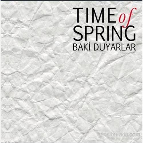 Baki Duyarlar - Time Of Spring