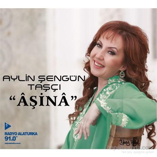Aylin Şengün Taşçı - Âşinâ (CD)