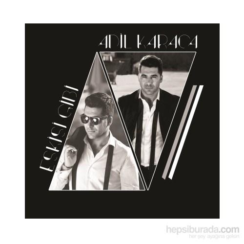 Adil Karaca - Eskisi Gibi (CD)