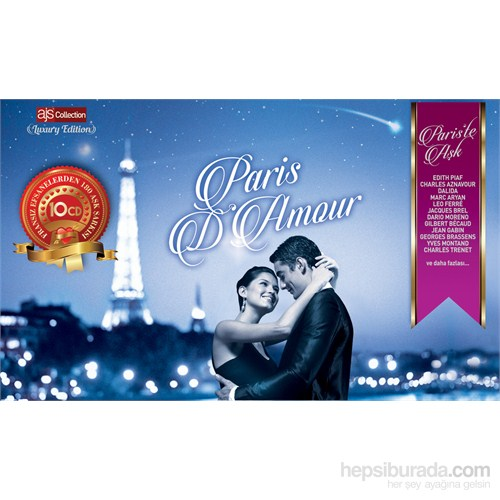 Paris D'Amour - Fransızca Aşk Şarkıları 10 CD