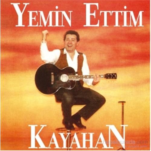 Kayahan - Yemin Ettim