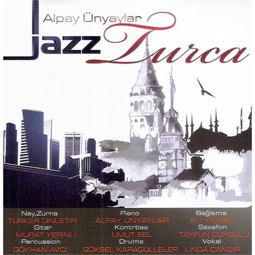 Alpay Ünyaylar - Jazz Turca