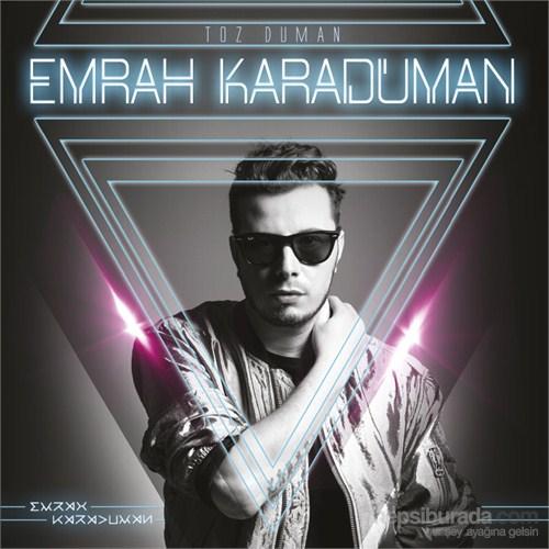 Emrah Karaduman - Toz Duman