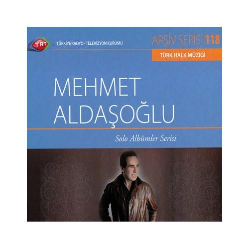 TRT Arşiv Serisi 118: Mehmet Aldaşoğlu - Solo Albümler Serisi