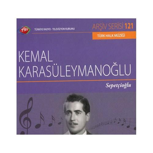 TRT Arşiv Serisi 121: Kemal Karasüleymanoğlu - Sepetçioğlu