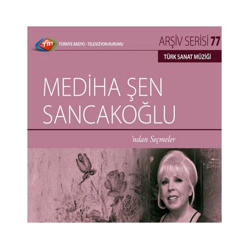 TRT Arşiv Serisi 077: Mediha Şen Sancakoğlu - Solo Albümler Serisi