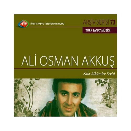 TRT Arşiv Serisi 073: Ali Osman Akkuş - Solo Albümler Serisi