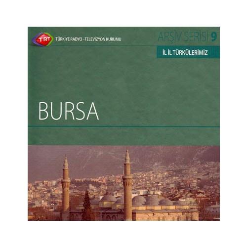 TRT Arşiv Serisi 009: İl İl Türkülerimiz - Bursa