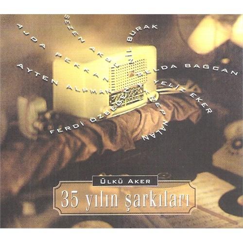 Ülkü Aker - 35 Yılın Şarkıları