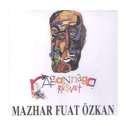 Mazhar-Fuat-Özkan - Agannaga - Rüşvet
