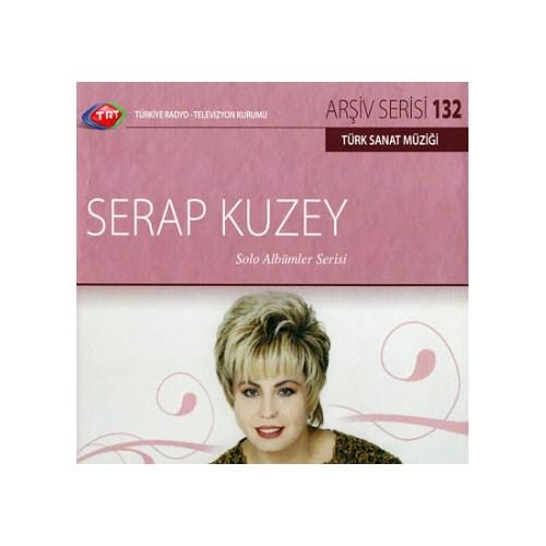 TRT Arşiv Serisi 132: Serap Kuzey - Solo Albümler Serisi