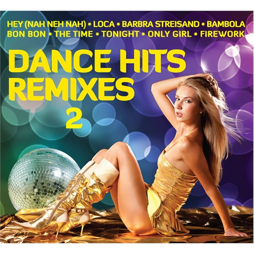 Dance Hits Remixes 2