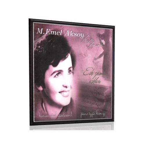 M. Emel Aksoy - Trio Ahenk / Eski Zaman Aşkları