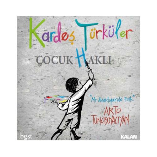 Kardeş Türküler - Çocuk (H)aklı
