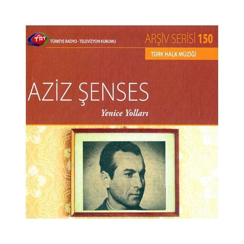 TRT Arşiv Serisi 150: Aziz Şenses - Yenice Yolları