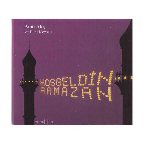 Amir Ateş ve İlahi Korosu - Hoşgeldin Ramazan