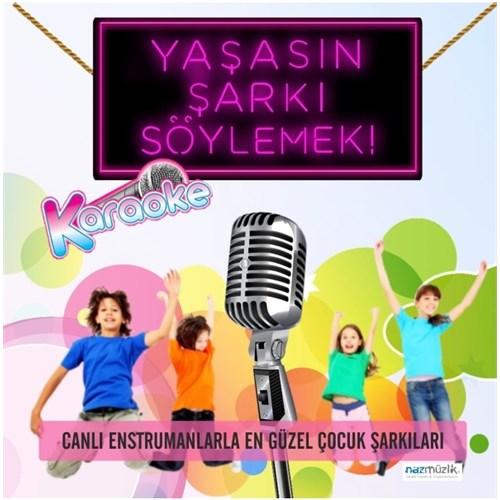 Yaşasın Şarkı Söylemek (Karaoke)