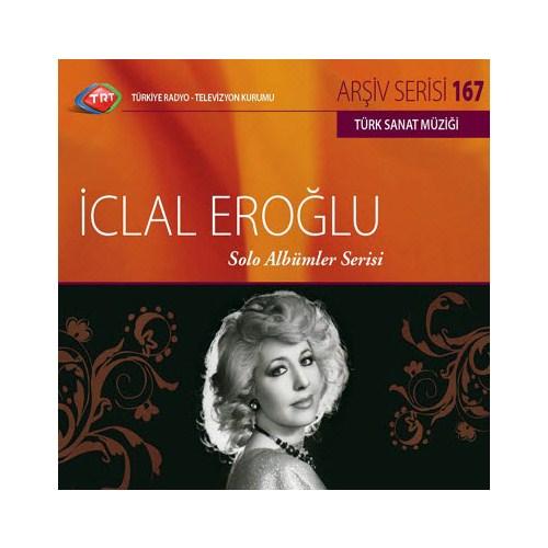 TRT Arşiv Serisi 167: İclal Eroğlu - Solo Albümler Serisi
