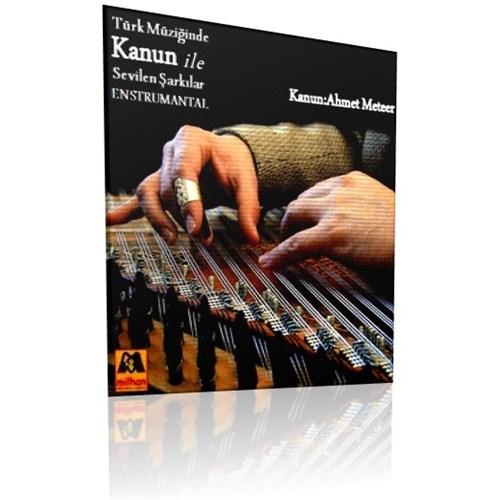 Türk Müziğinde Kanun ile Sevilen Şarkılar (Enstrumental)