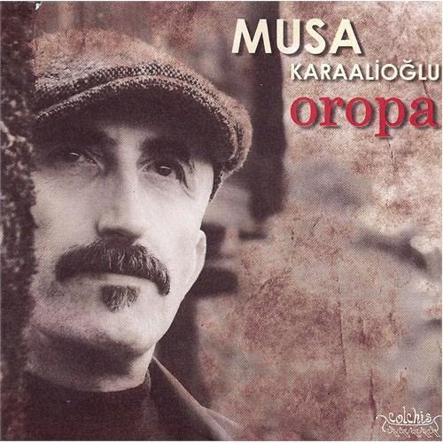 Musa Karaalioğlu - Oropa
