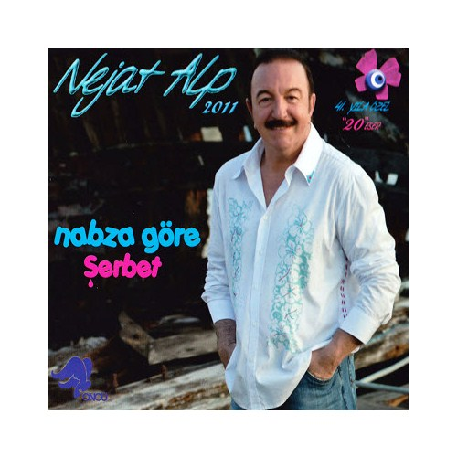 Nejat Alp - Nabza Göre Şerbet