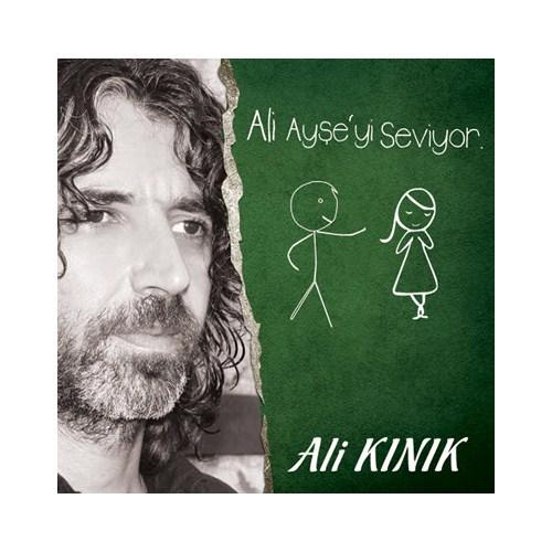 Ali Kınık - Ali Ayşe'yi Seviyor