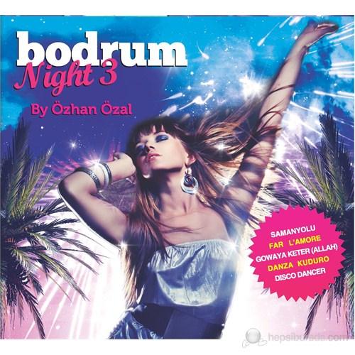 Bodrum Night 3 By Özhan Özal
