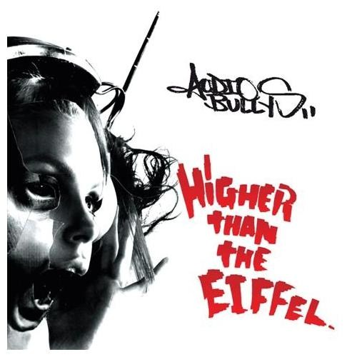 Audio Bullys - Higher Than The Eiffel