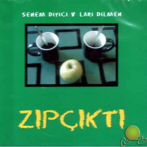 Zıpçıktı (senem Diyici&lari Dilmen) (cd)