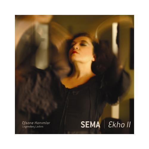 Sema Ekho Iı