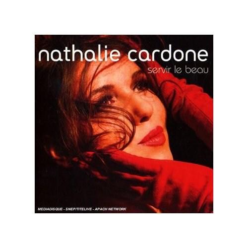 Nathalıe Cardone - Servır Le Beau