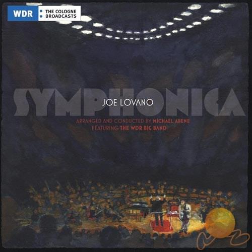 Joe Lovano - Symphonıca