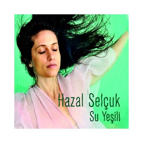 Hazal Selçuk - Su Yeşili
