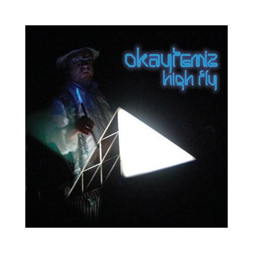 Okay Temiz - High Fly
