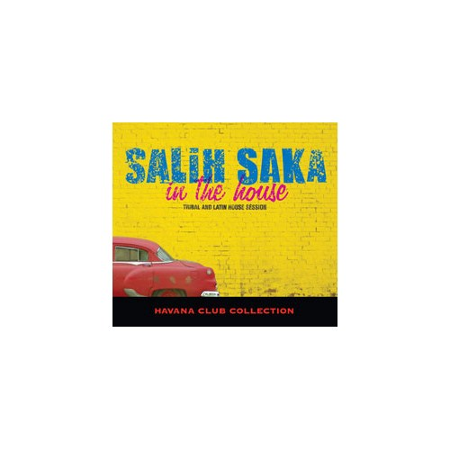 Salih Saka - In The House