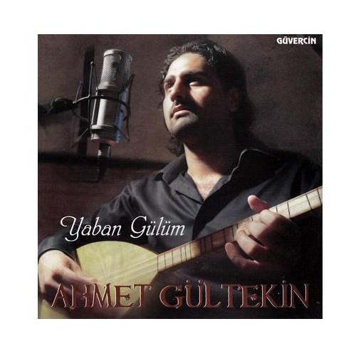Ahmet Gültekin - Yaban Gülüm