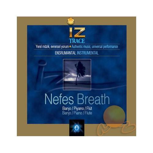 İz /trace - Nefes /breath
