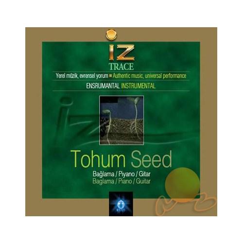 İz /trace - Tohum /seed