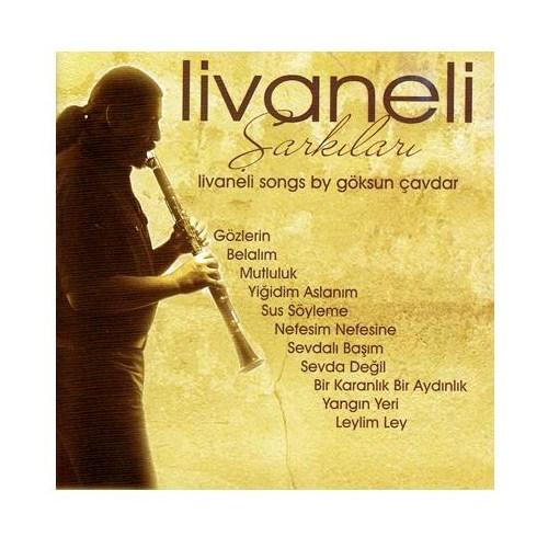 Göksun Çavdar - Livaneli Şarkıları