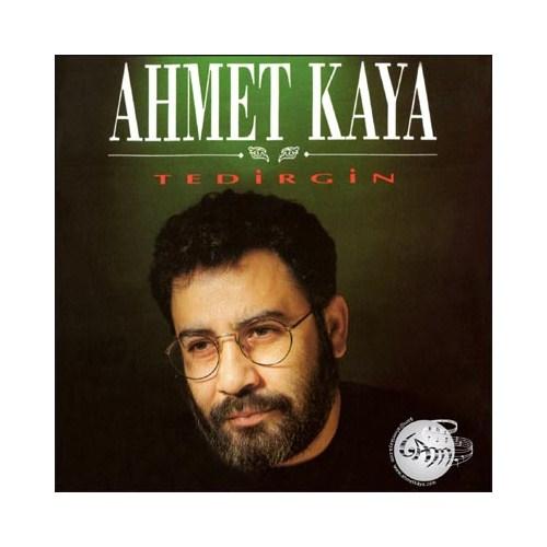 Ahmet Kaya - Tedirgin