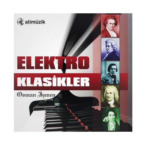 Osman İşmen - Elektro Klasikler