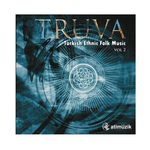 Truva - Turkish Ethnıc Folk Music VOL.2